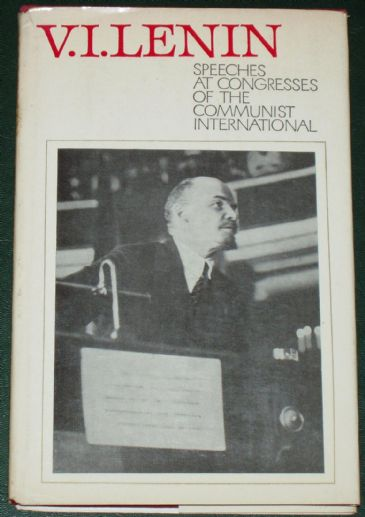 Lenin - Speeches at Congresses of the Communist International